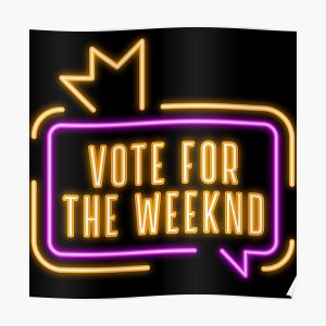 Vote For The Weeknd 2020 USA Presidential Election Purple Yellow Neon Poster RB3006 product Offical Mac Miller Merch