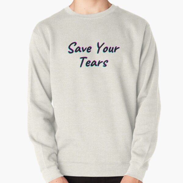 The Weeknd Save Your Tears Pullover Sweatshirt RB3006 product Offical Mac Miller Merch