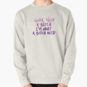 The Weeknd - Never Need a B-tch Pullover Sweatshirt RB3006 product Offical Mac Miller Merch