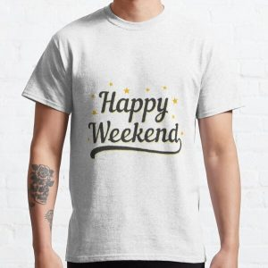Happy Weekend Happy Friday! Let the weekend begin The Best Weeknd Classic T-Shirt RB3006 product Offical Mac Miller Merch