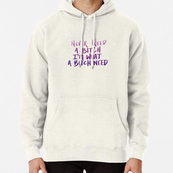 The Weeknd - Never Need a B-tch Pullover Hoodie RB3006 product Offical Mac Miller Merch