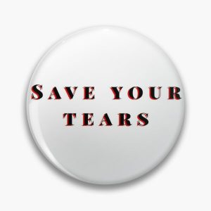 Save your tears The weeknd Pin RB3006 product Offical Mac Miller Merch