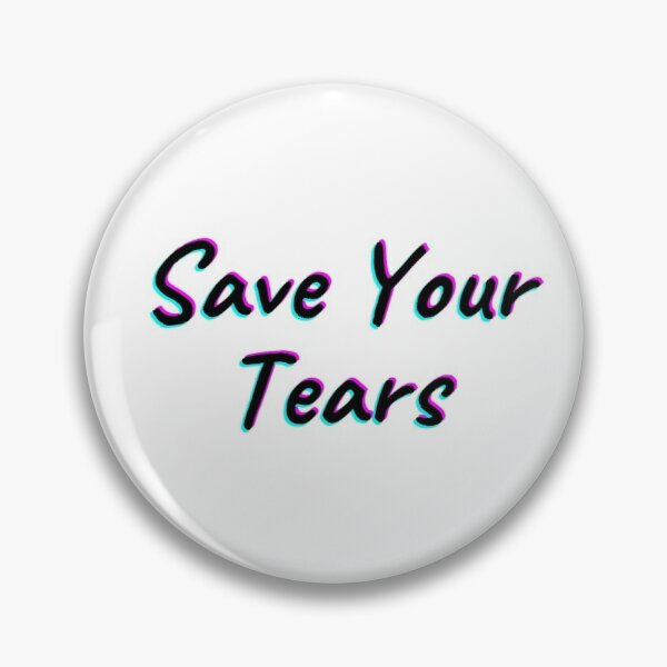 The Weeknd Save Your Tears Pin RB3006 product Offical Mac Miller Merch