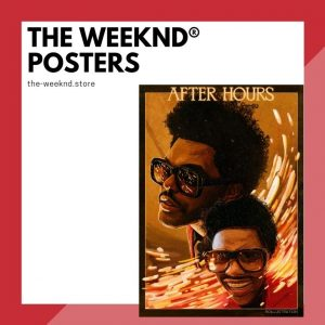 The Weeknd Posters